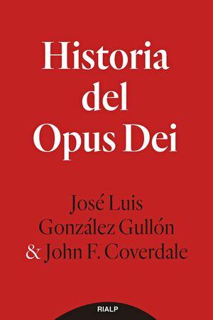 HISTORIA DEL OPUS DEI