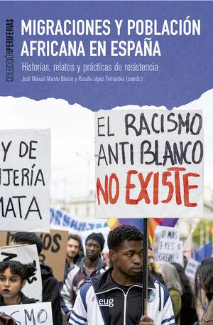 MIGRACIONES Y POBLACIÓN AFRICANA EN ESPAÑA