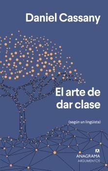 EL ARTE DE DAR CLASE  SEGUN UN LINGUISTA
