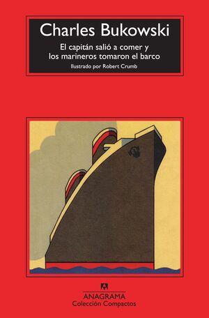 EL CAPITÁN SALIÓ A COMER Y LOS MARINEROS TOMARON EL BARCO