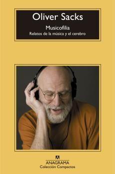 MUSICOFILIA. RELATOS DE LA MUSICA Y EL CEREBRO