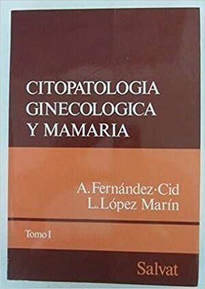 CITOPATOLOGIA GINECOLOGICA Y MAMARIA (TOMO III)