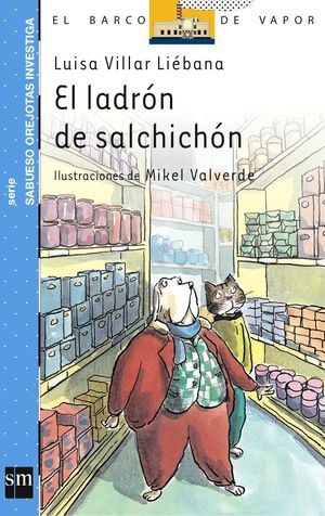 EL LADRON DE SALCHICHON