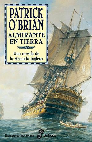 ALMIRANTE EN TIERRA (XVIII)