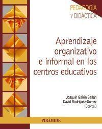 APRENDIZAJE ORGANIZATIVO E INFORMAL EN LOS CENTROS EDUCATIVOS