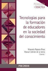 TECNOLOG¡AS PARA LA FORMACIÓN DE EDUCADORES EN LA SOCIEDAD DEL CO