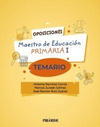 TEMARIO OPOSICIONES A MAESTRO DE EDUCACIÓN PRIMARIA I