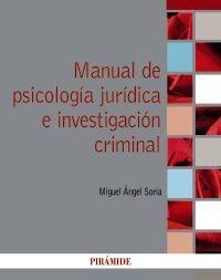 MANUAL DE PSICOLOGIA JURIDICA PENAL E INVESTIGACION CRIMINAL