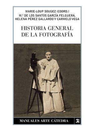 HISTORIA GENERAL DE LA FOTOGRAFÍA