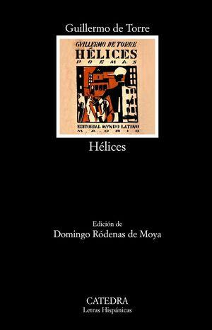 HÉLICES. POEMAS (1918-1922)