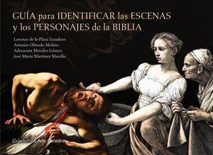 GUIA PARA IDENTIFICAR LAS ESCENAS Y LOS PERSONAJES DE LA BIBLIA