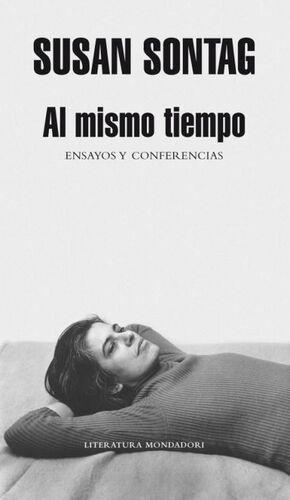 AL MISMO TIEMPO. ENSAYOS Y CONFERENCIAS