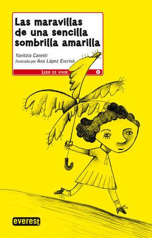 LAS MARAVILLAS DE UNA SENCILLA SOMBRILLA AMARILLA