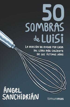 50 SOMBRAS DE LUISI