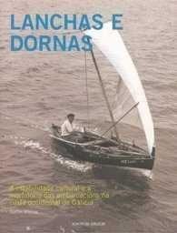 LANCHAS E DORNAS, A ESTABILIDADE CULTURAL E A MORFOLOXIA DAS EMBARCACIONS NA COSTA OCCIDENTAL DE GALICIA