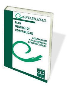 PLAN GENERAL DE CONTABILIDAD ADAPTACION EMPRESAS CONSTRUCTORAS