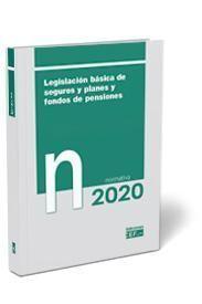 LEGISLACIÓN BÁSICA DE SEGUROS Y PLANES Y FONDOS DE PENSIONES. NORMATIVA
