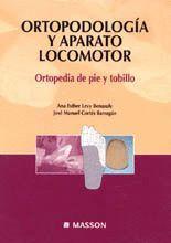 ORTOPODOLOGÍA Y APARATO LOCOMOTOR