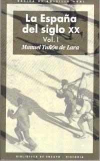 LA ESPAÑA DEL SIGLO XX (3 VOLÚMENES)