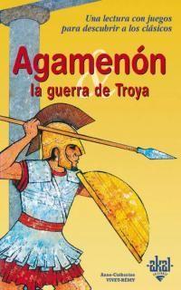 AGAMENON LA GUERRA DE TROYA