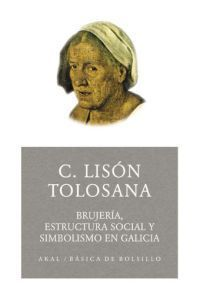 BRUJERÍA, ESTRUCTURA SOCIAL Y SIMBOLISMO EN GALICIA