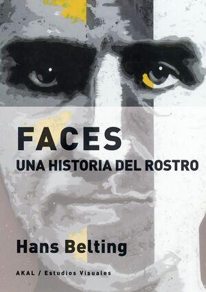 FACES. UNA HISTORIA DEL ROSTRO