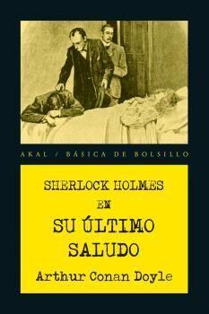 SHERLOCK HOLMES EN SU ULTIMO SALUDO
