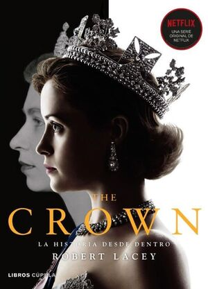 THE CROWN VOL. I 1947 - 1955