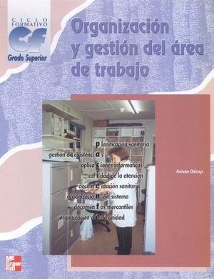ORGANIZACIÓN Y GESTIÓN DEL ÁREA DE TRABAJO
