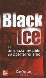 BLACK ICE: LA AMENAZA INVISIBLE DEL CIBERTERRORISMO