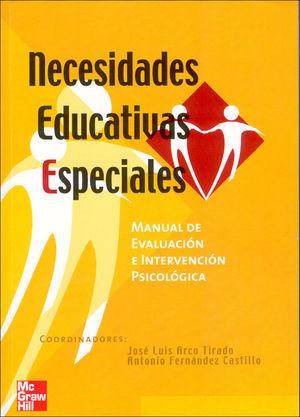NECESIDADES EDUCATIVAS ESPECIALES:MANUAL DE EVALUACION E INTERVENCION PS ICOLOGI