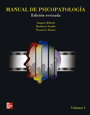 MANUAL DE PSICOPATOLOGIA, VOL. I. EDICI}N REVISADA Y ACTUALIZADA