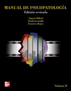MANUAL DE PSICOPATOLOGÍA. VOL. II. EDICIÓN REVISADA Y ACTUALIZADA