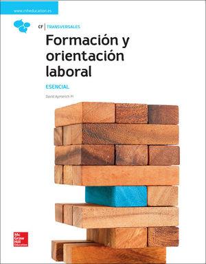 LA FORMACION Y ORIENTACIÓN LABORAL. ESENCIAL. LIBRO ALUMNO.