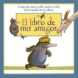 LIBRO DE MIS AMIGOS, EL