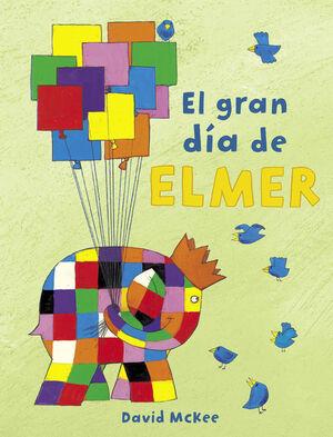 ELMER. EL GRAN DIA DE ELMER. CON DIVERSAS ACTIVIDADES