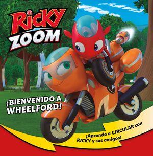 ¡BIENVENIDO A WHEELFORD! (RICKY ZOOM)