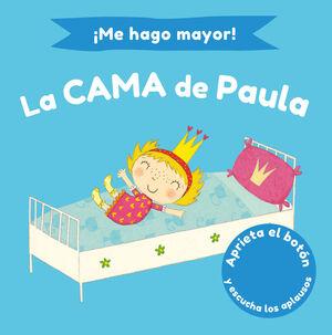 ¡ME HAGO MAYOR! LA CAMA DE PAULA