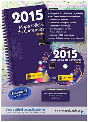 MAPA OFICIAL CARRETERAS. ESPAÑA 2015 MOPU