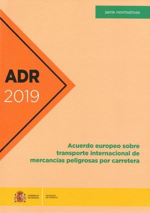 ADR 2019. ACUERDO EUROPEO TRANSP.INTERN.MERCANCIAS PELIG.CA