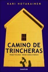 CAMINO DE TRINCHERAS