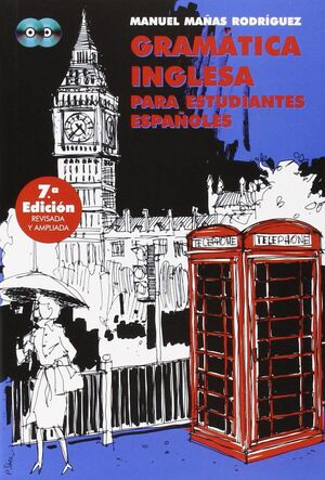 GRAMÁTICA INGLESA PARA ESTUDIANTES ESPAÑOLES (+2 CD)