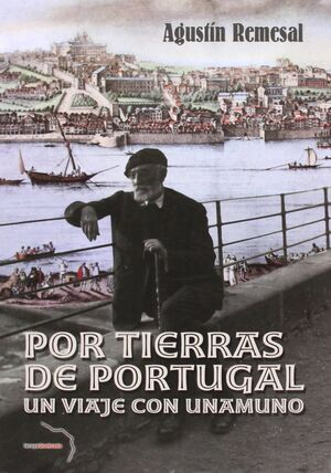 POR TIERRAS DE PORTUGAL