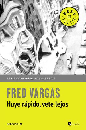 HUYE RÁPIDO, VETE LEJOS (COMISARIO ADAMSBERG 3)