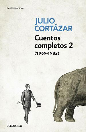 CUENTOS COMPLETOS 2 - CORTAZAR 1969-1982