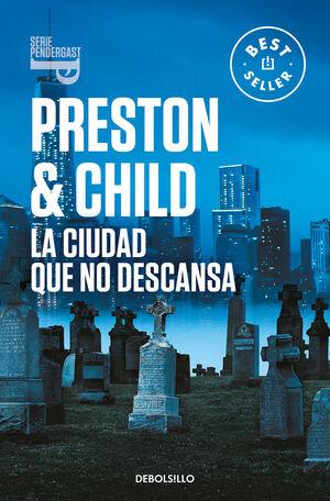 LA CIUDAD QUE NO DESCANSA (INSPECTOR PENDERGAST, 17)