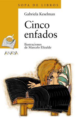 CINCO ENFADOS