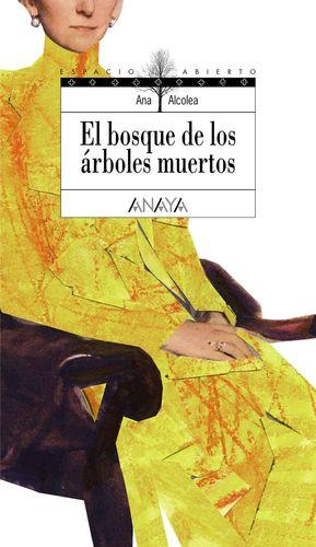 EL BOSQUE DE LOS ÁRBOLES MUERTOS