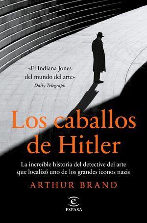 LOS CABALLOS DE HITLER