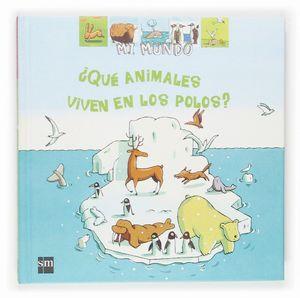 QUE ANIMALES VIVEN EN LOS POLOS